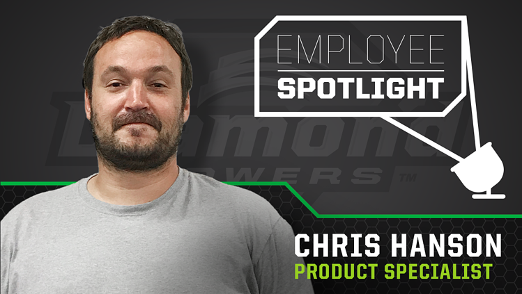 Employee Spotlight - Chris Hanson - Product Specialist