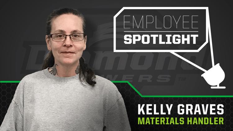 Employee Spotlight - Kelly Graves - Materials Handler