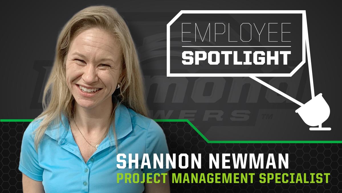 Employee Spotlight - Shannon Newman - Project Management Specialist