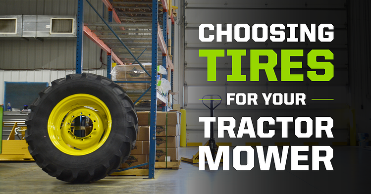 Choosing Tires for your Tractor Mower