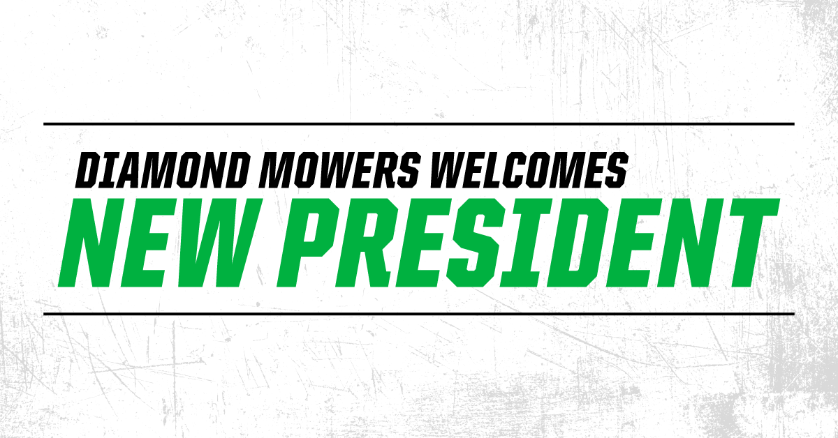 Diamond Mowers Welcomes New President