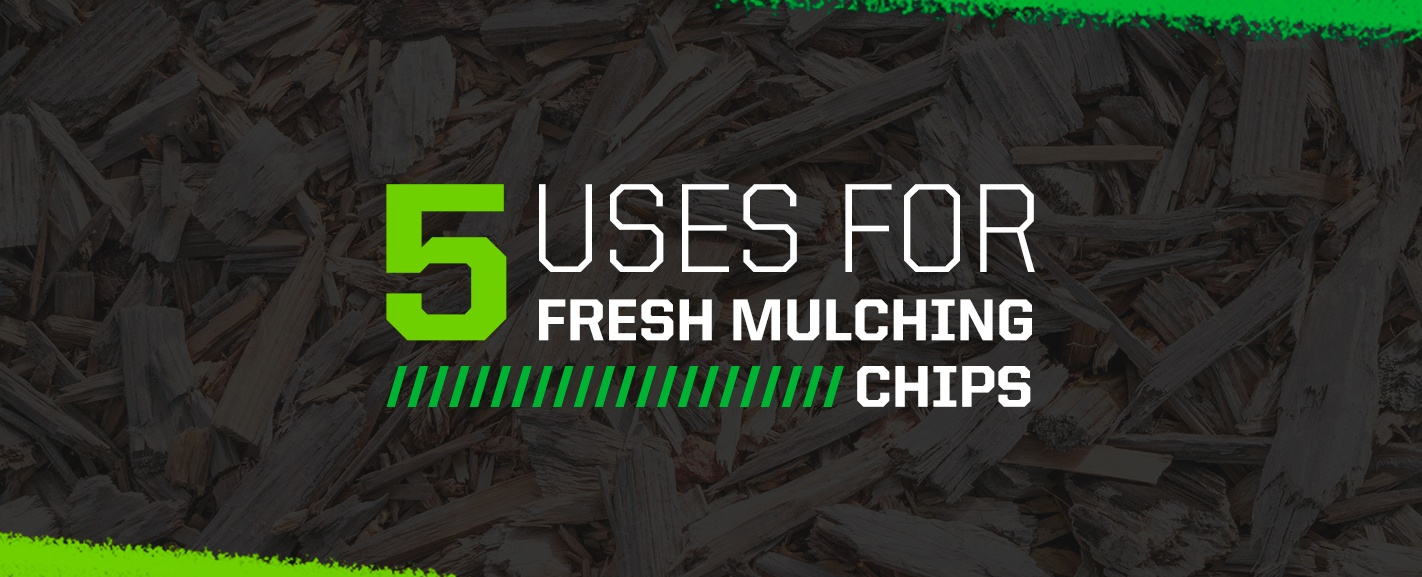 5 uses for fresh mulching chips