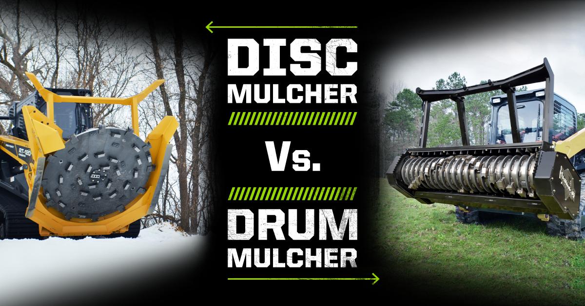 Disc Mulcher vs. Drum Mulcher